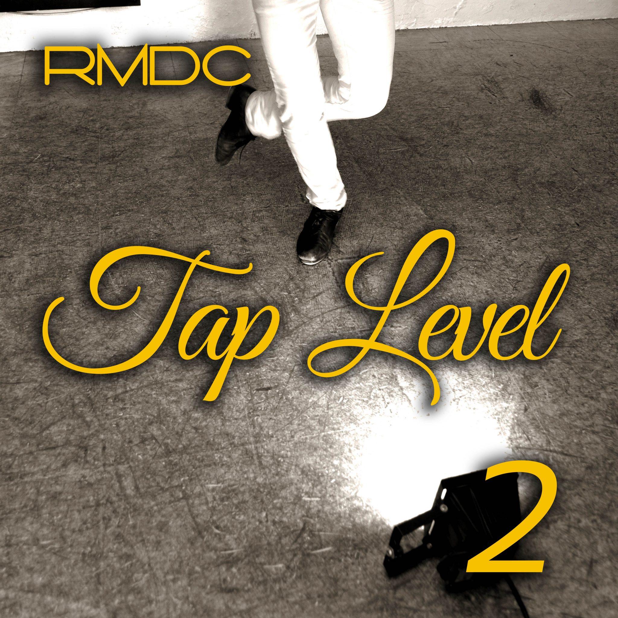 RMDC Tap Level 2