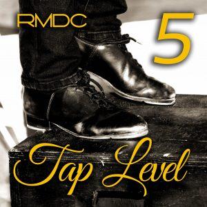 RMDC Tap Level 5