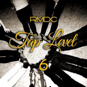 RMDC Tap Level 6